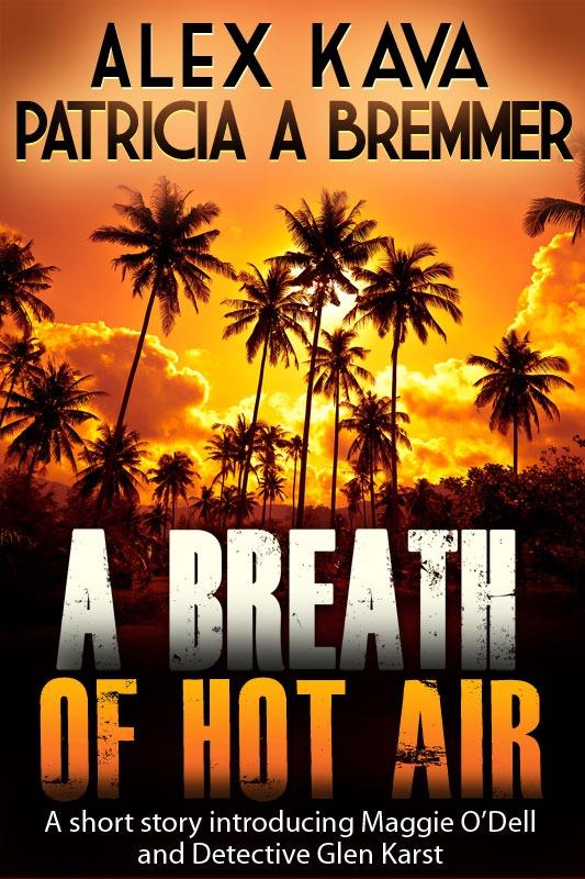A Breath of Hot Air | Short Stor | Kava & Bremmer