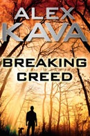 BREAKING CREED   ALEX KAVA   RYDER CREED SERIES