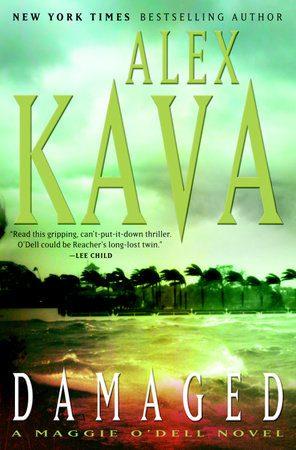 Alex Kava   DAMAGED   Maggie O'Dell novel