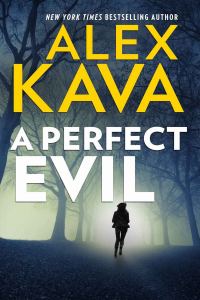 Book 1 Digital 2019 reprint | A Perfect Evil | Alex Kava