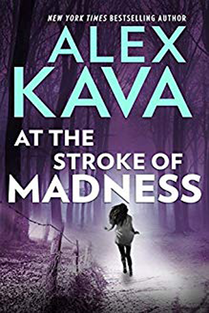 At The Stroke of Madness | Book 4 FBI Profiler Maggie O'Dell series | Alex Kava