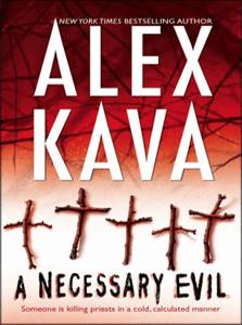 A Necessary Evil | Sequel to A Perfect Evil | ALEX KAVA | 5th Book in the Maggie O'Dell Series
