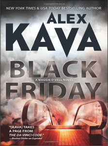 Black Friday | ALEX KAVA | Book 7 in the Maggie O'Dell Series