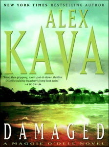 Damaged | ALEX KAVA | Book 8 in the Maggie O'Dell Series