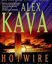 Hotwire | ALEX KAVA | Book 9 in the Maggie O'Dell Series