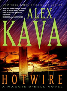Hotwire | ALEX KAVA | Book 9 in the Maggie O'Dell Series