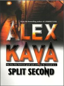 Split Second   Alex Kava   Book 2 in the Maggie O'Dell series