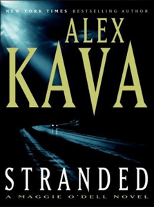 Stranded | ALEX KAVA | Book 10 in the Maggie O'Dell Series | Award Winner
