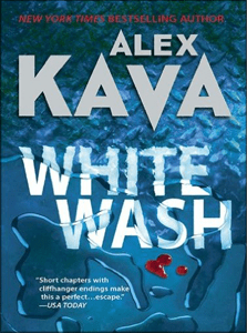 Whitewash | ALEX KAVA | Eco-Political Thriller