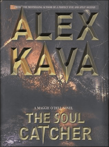 The Soul Catcher | ALEX KAVA | 3rd Book in the Maggie O'Dell Series