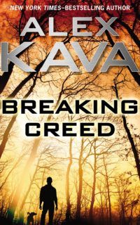 Breaking Creed | Amazon Bestseller 2017 | Alex Kava |