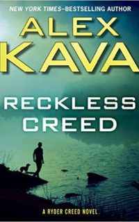 Reckless Creed   Alex Kava   ryder Creed series Book 3