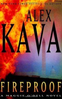 FIREPROOF   Alex Kava   Maggie O'Dell