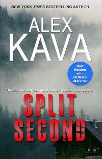 SPLIT SECOND   Alex Kava   Reprint 2018
